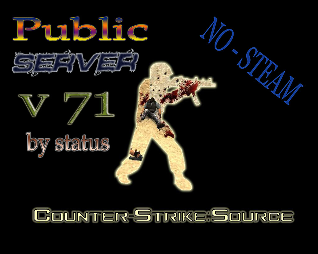 Public Server No steam v71 bY Status#5